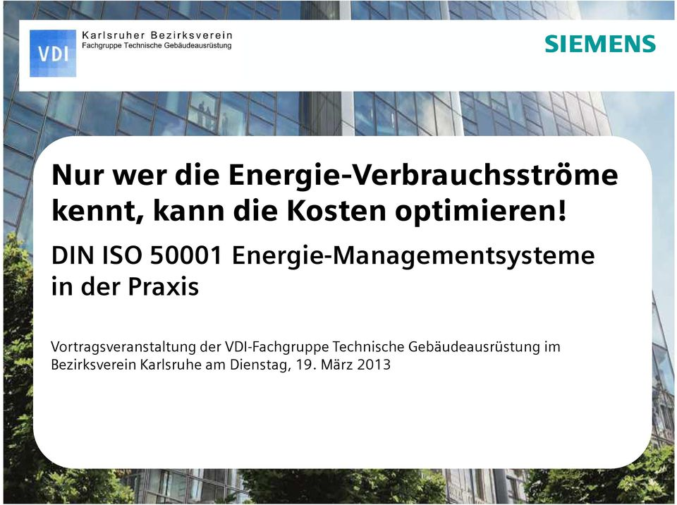 DIN ISO 50001 Energie-Managementsysteme in der Praxis