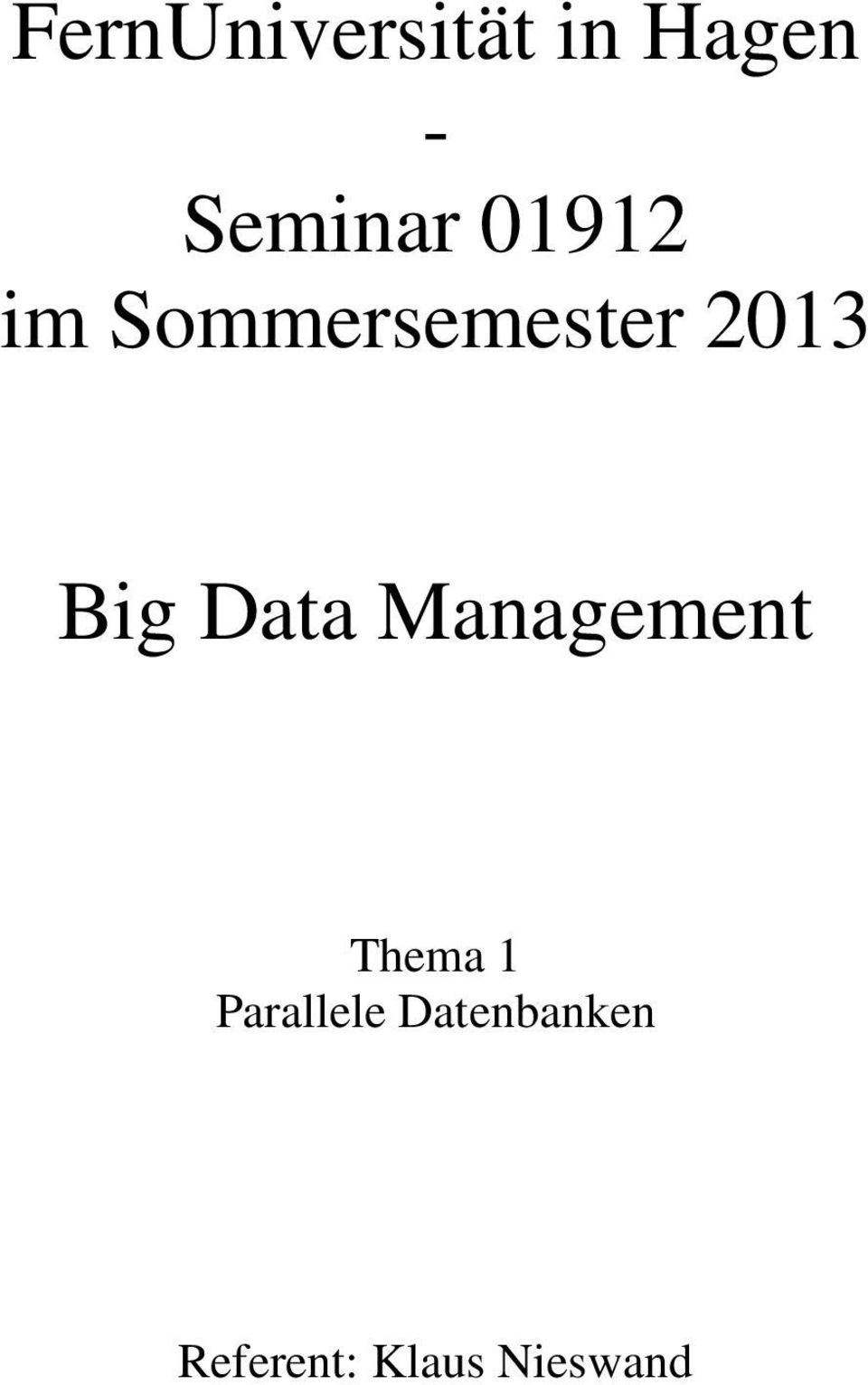 Data Management Thema 1 Parallele