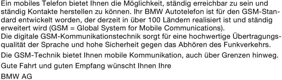 Global System for Mobile Communications).