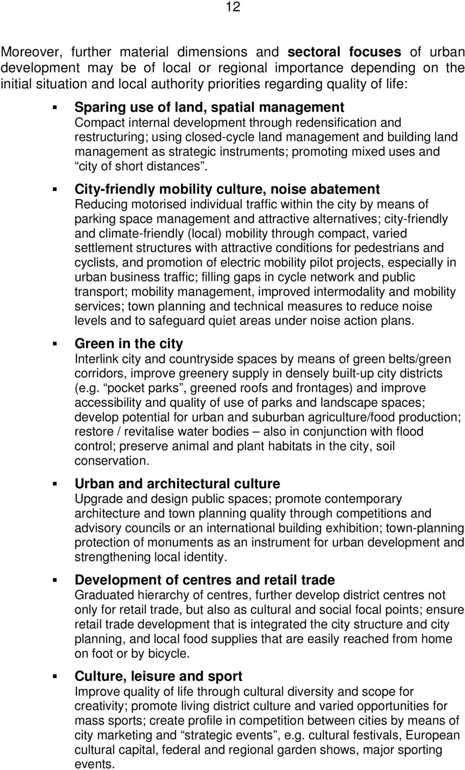 strategic instruments; promoting mixed uses and city of short distances.
