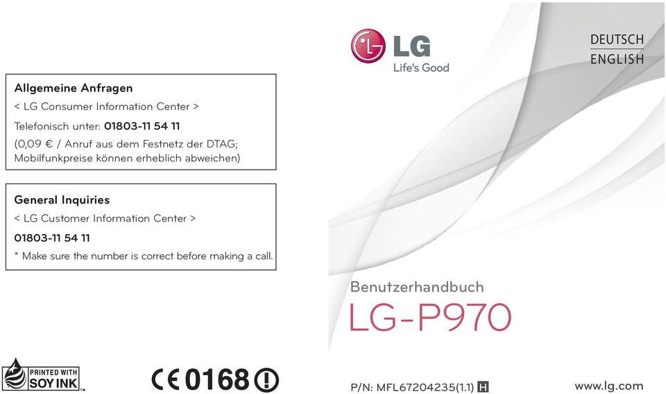 abweichen) General Inquiries < LG Customer Information Center > 01803-11 54 11 * Make sure
