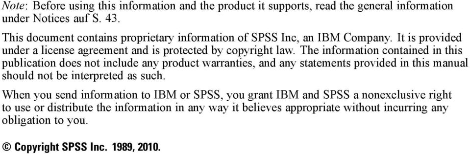 The information contained in this publication does not include any product warranties, and any statements provided in this manual should not be interpreted as such.
