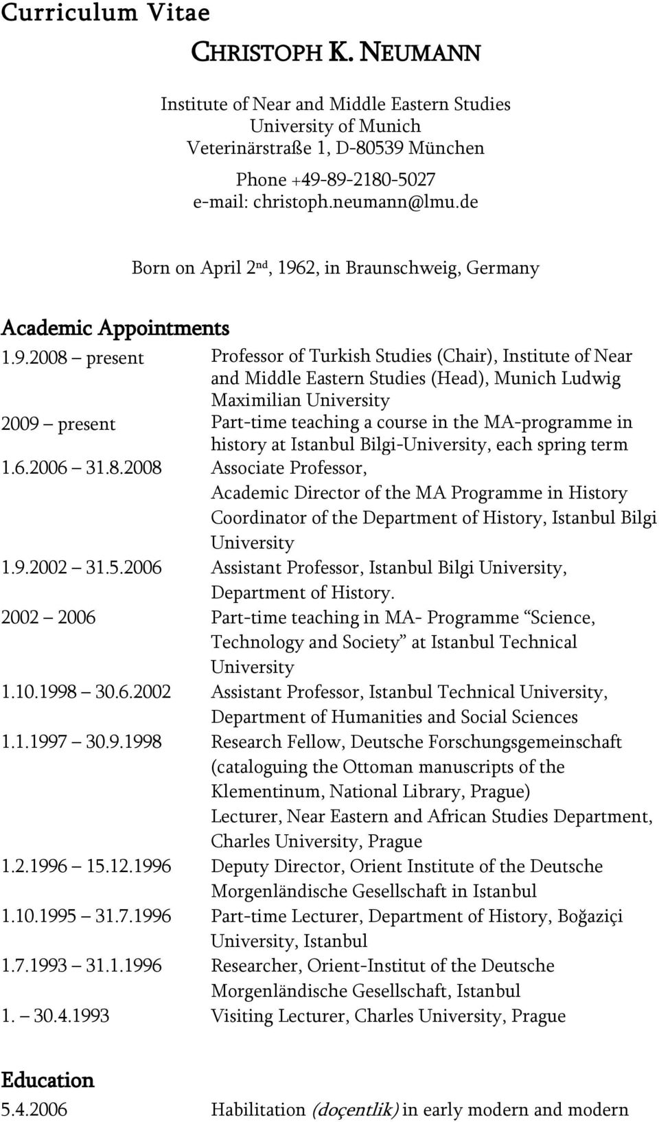 2, in Braunschweig, Germany Academic Appointments 1.9.