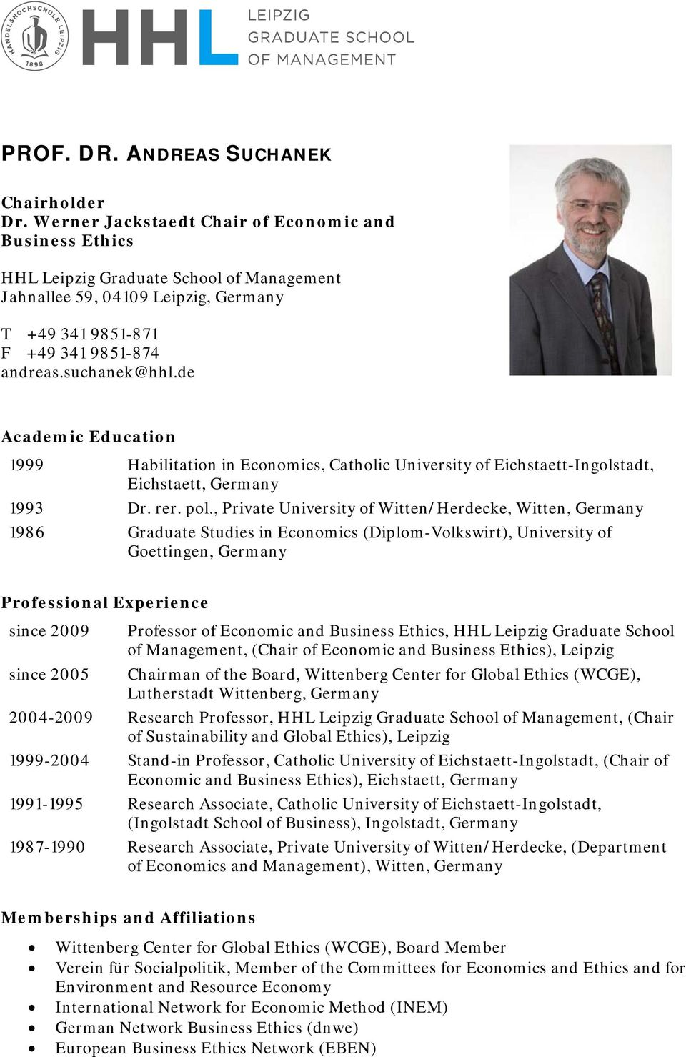 de Academic Education 1999 Habilitation in Economics, Catholic University of Eichstaett-Ingolstadt, Eichstaett, Germany 1993 Dr. rer. pol.