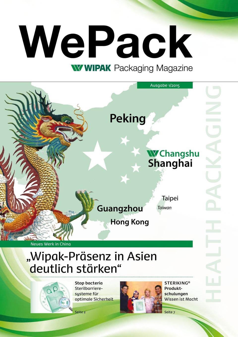 für optimale Sicherheit Peking Wipak-Präsenz in Asien