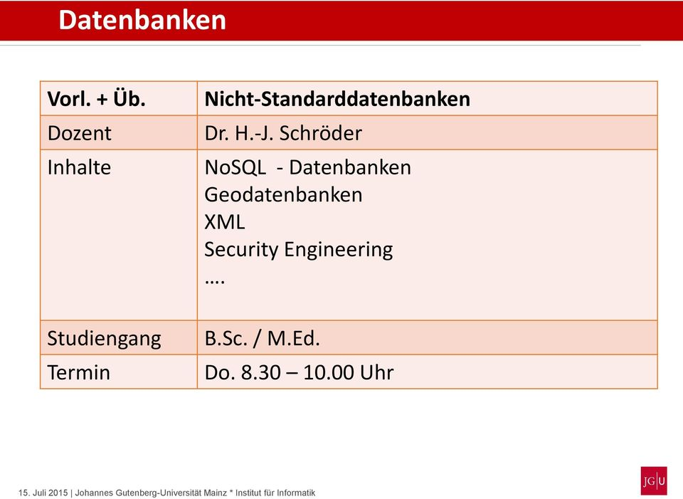 Schröder NoSQL - Datenbanken Geodatenbanken XML Security Engineering. B.