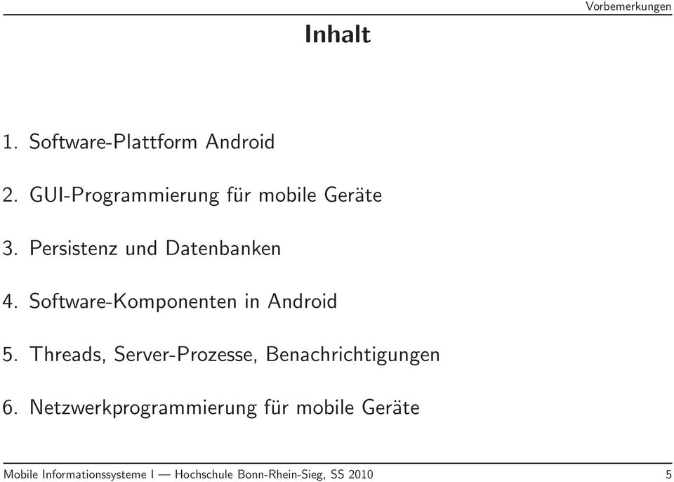 Software-Komponenten in Android 5.