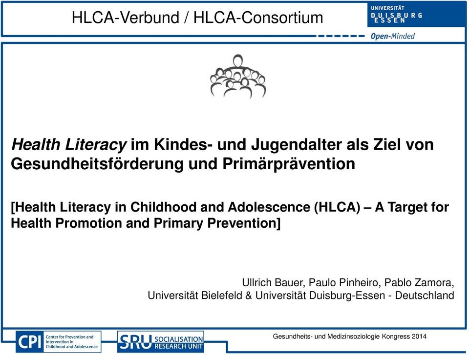 Adolescence (HLCA) A Target for Health Promotion and Primary Prevention] Ullrich