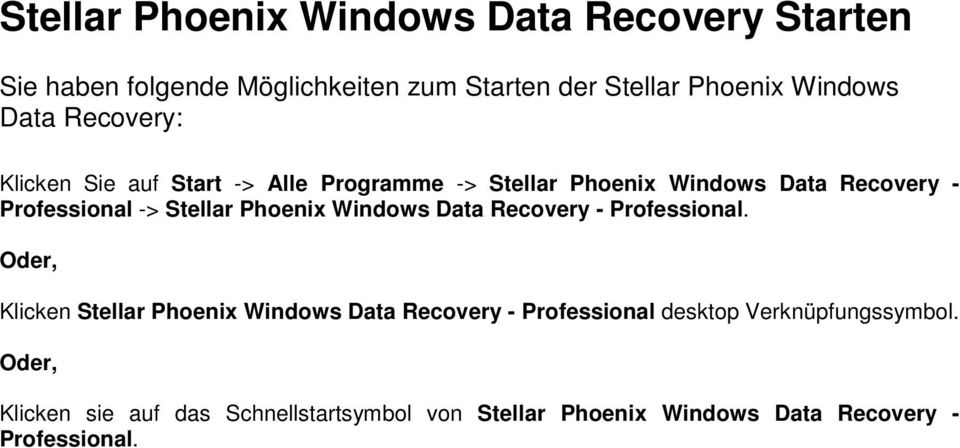 Stellar Phoenix Windows Data Recovery - Professional.