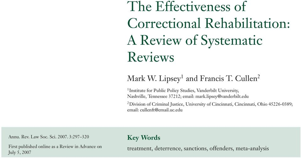 00 The Effectiveness of Correctional Rehabilitation: A Review of Systematic Reviews Mark W. Lipsey 1 and Francis T.