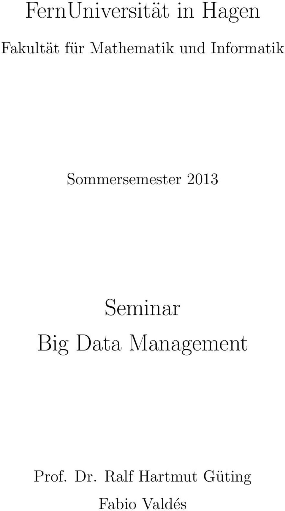 Sommersemester 2013 Seminar Big Data