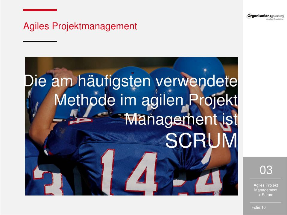 agilen Projekt Management ist SCRUM