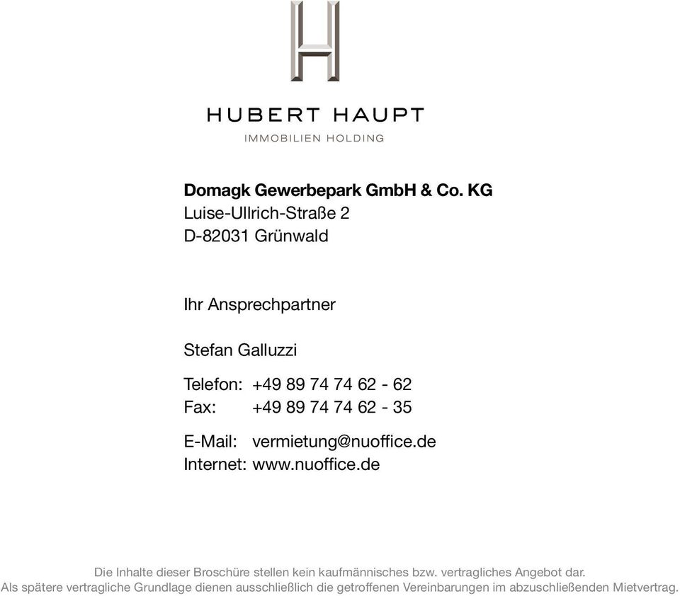 Fax: +49 89 74 74 62-35 E-Mail: vermietung@nuoffice.