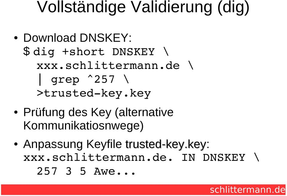 key Prüfung des Key (alternative Kommunikatiosnwege)