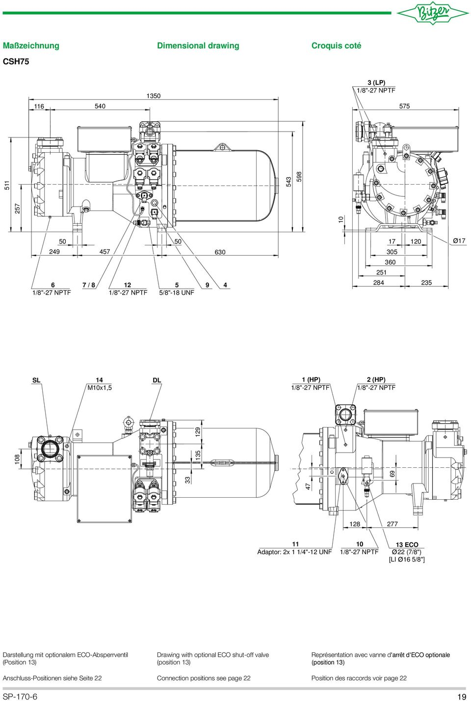 "(7/8"") [LI 6 5/8""] Darstellung mit optionalem ECO-Absperrventil (Position 3) Drawing with optional ECO shut-off valve (position 3)"