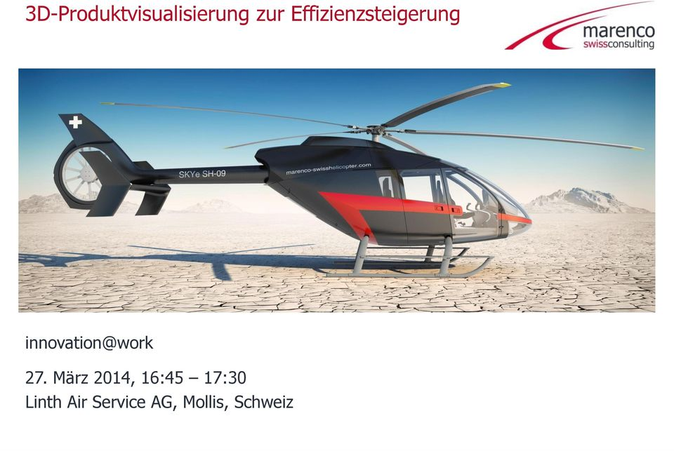 März 2014, 16:45 17:30 Linth Air Service