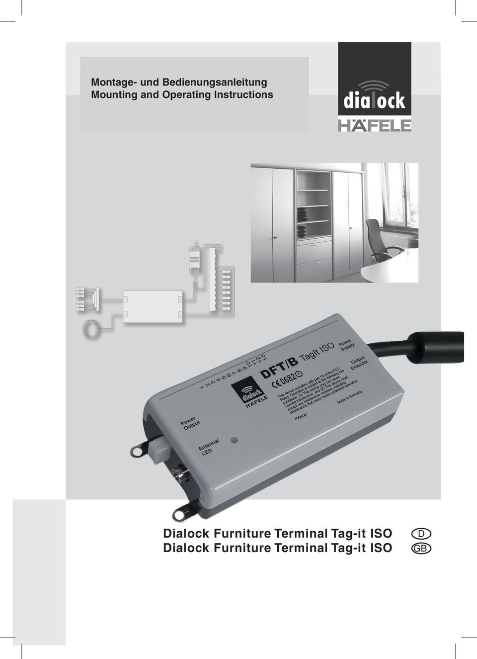 Dialock Furniture Terminal Tag-it ISO