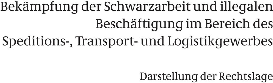 des Speditions-, Transport- und