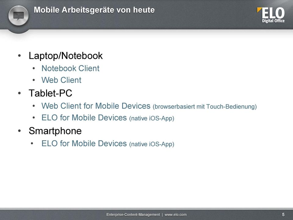 (browserbasiert mit Touch-Bedienung) ELO for Mobile Devices