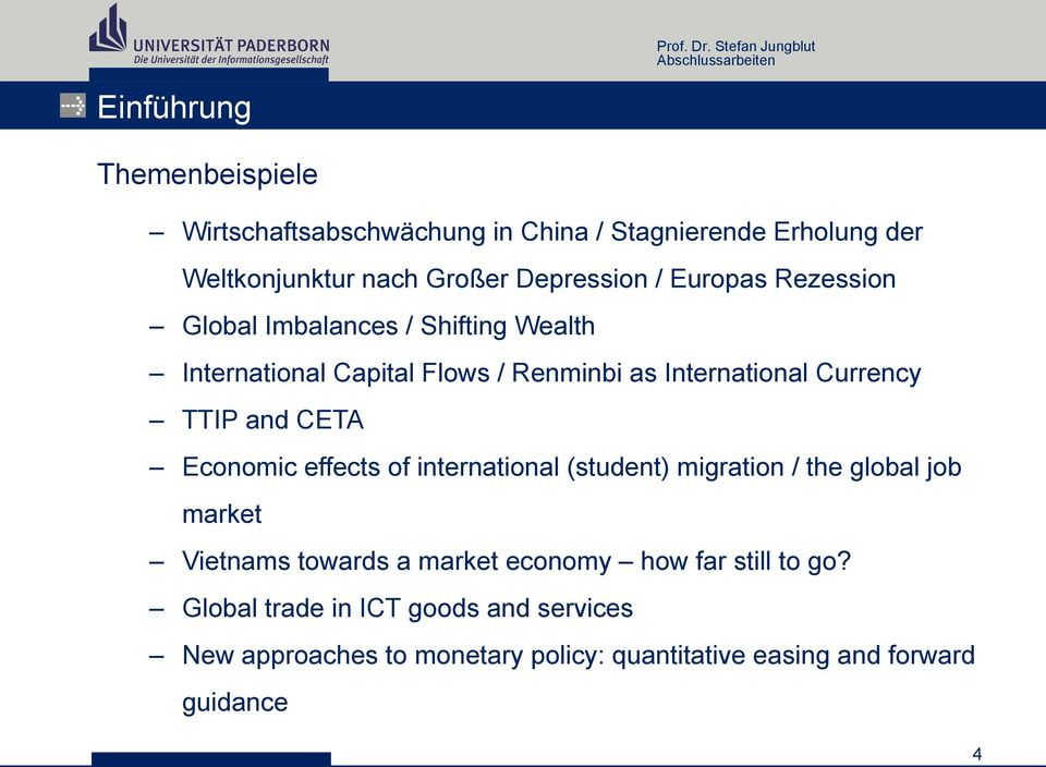 Economic effects of international (student) migration / the global job market Vietnams towards a market economy how far