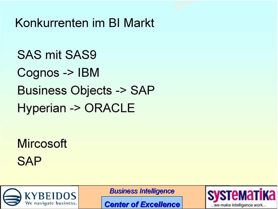 Business Objects -> SAP
