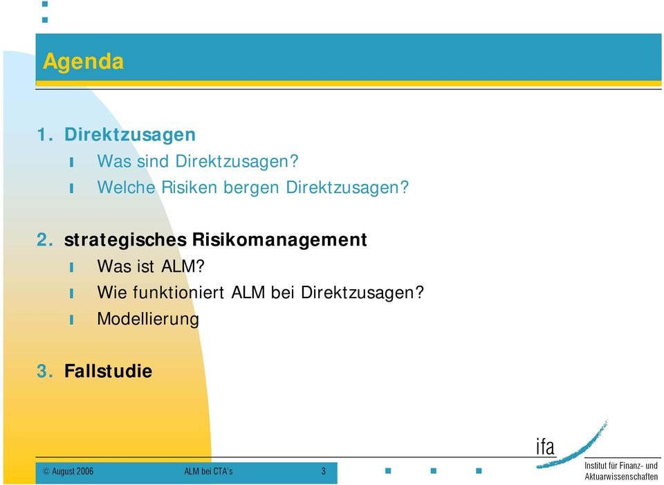 strategisches Risikomanagement Was ist ALM?