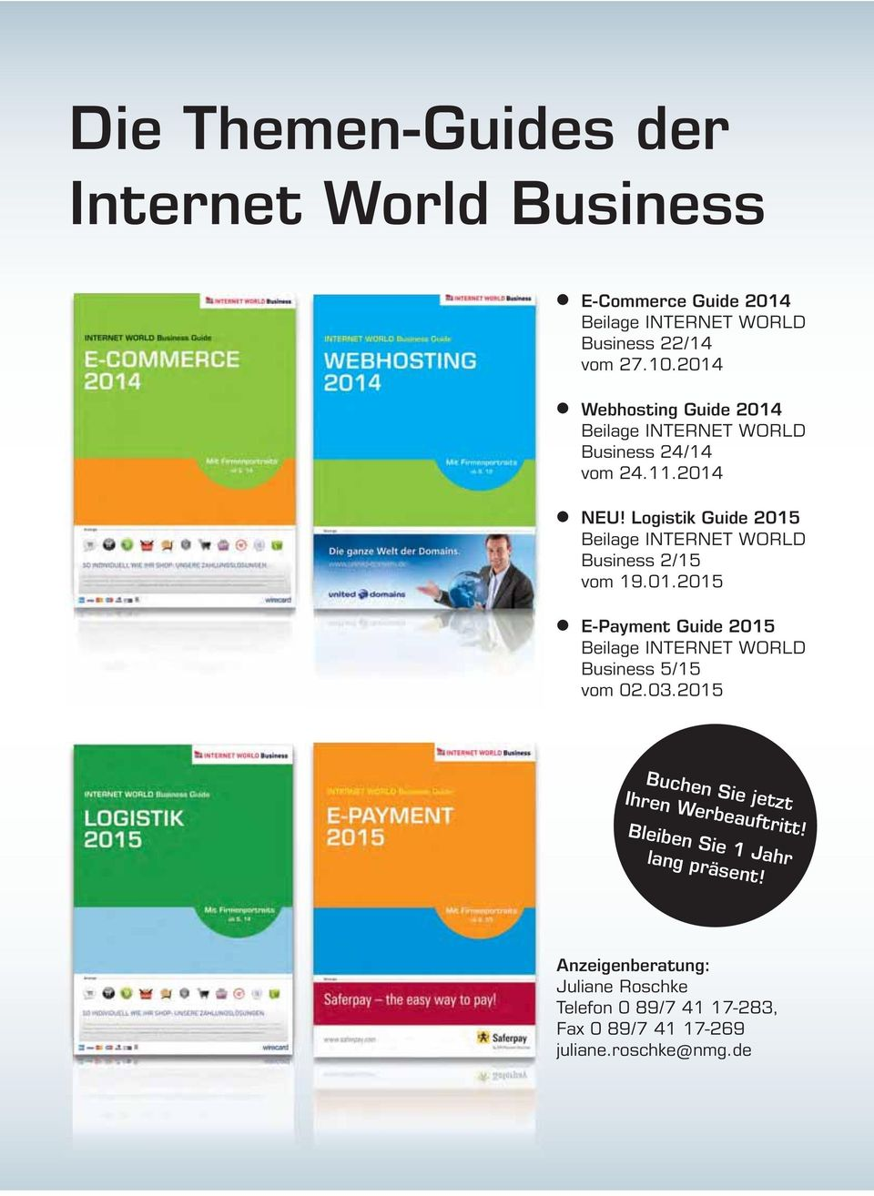 Logistik Guide 2015 Beilage INTERNET WORLD Business 2/15 vom 19.01.2015 E-Payment Guide 2015 Beilage INTERNET WORLD Business 5/15 vom 02.