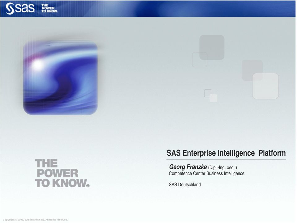 ) Competence Center Business Intelligence SAS