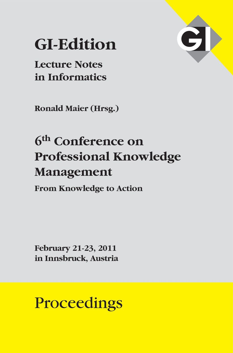 ) 6 th Conference on Professional Knowledge