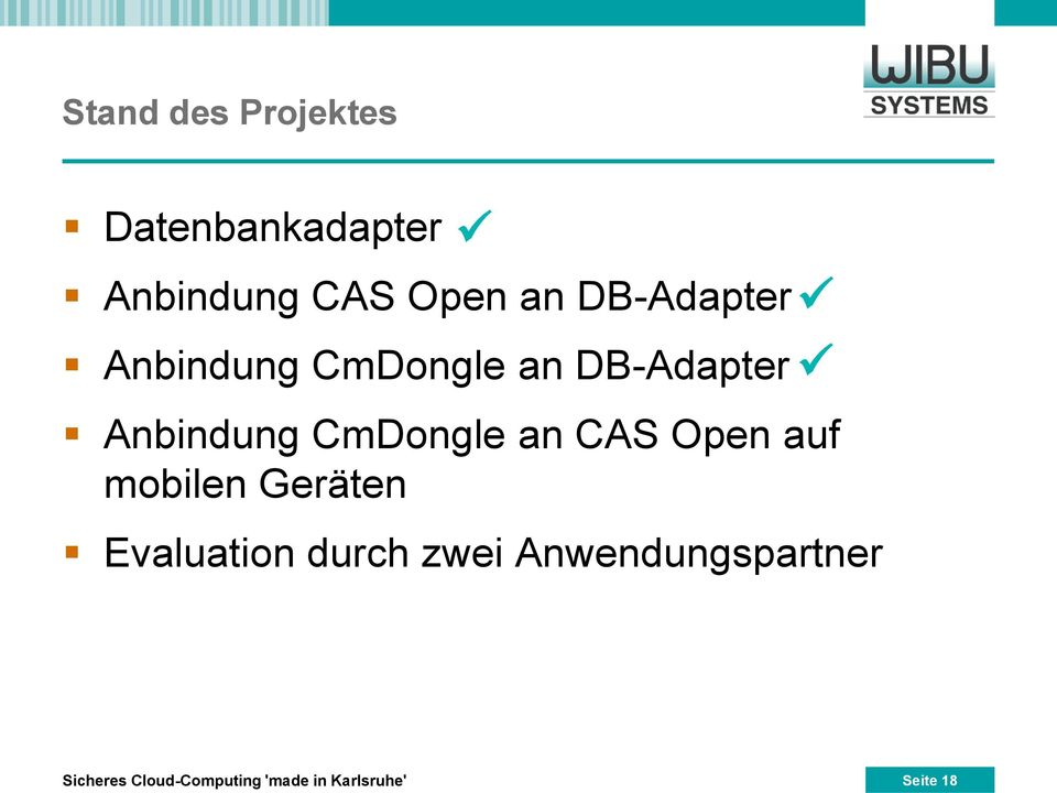 CmDongle an CAS Open auf mobilen Geräten Evaluation durch