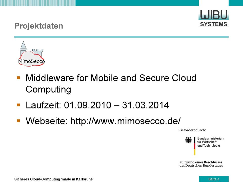 2014 Webseite: http://www.mimosecco.