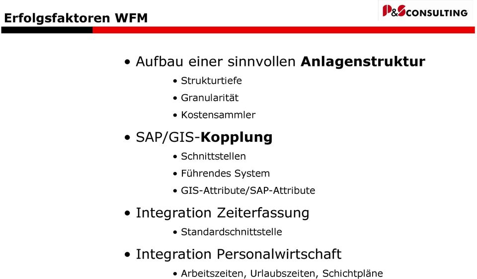 System GIS-Attribute/SAP-Attribute Integration Zeiterfassung