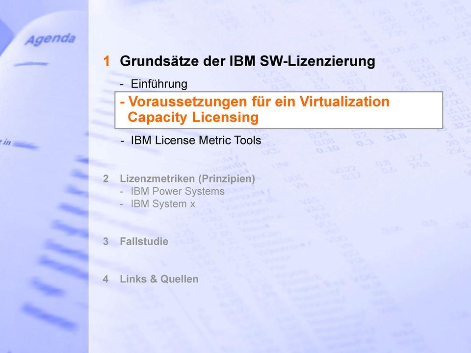 Licensing - IBM License Metric Tools 2 Lizenzmetriken (Prinzipien) - IBM Power Systems - IBM