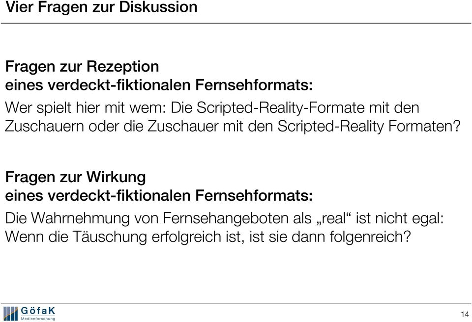 Scripted-Reality Formaten?