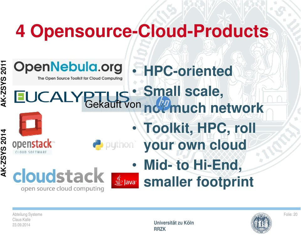 scale, not much network Toolkit, HPC, roll your