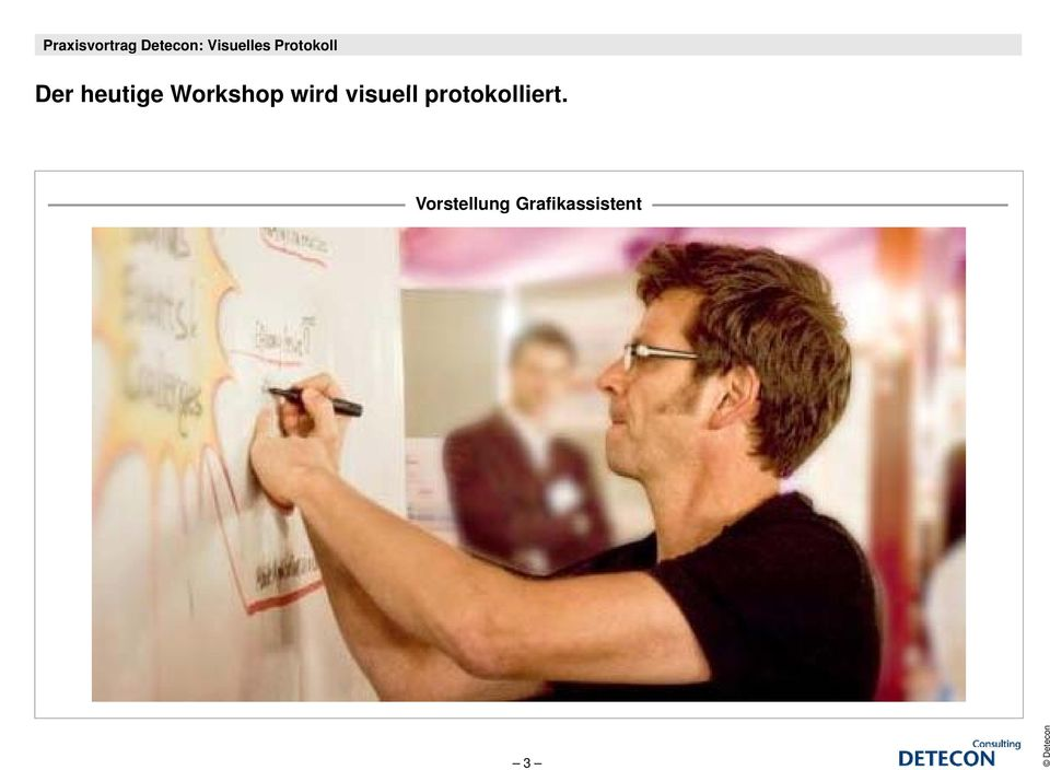 heutige Workshop wird visuell