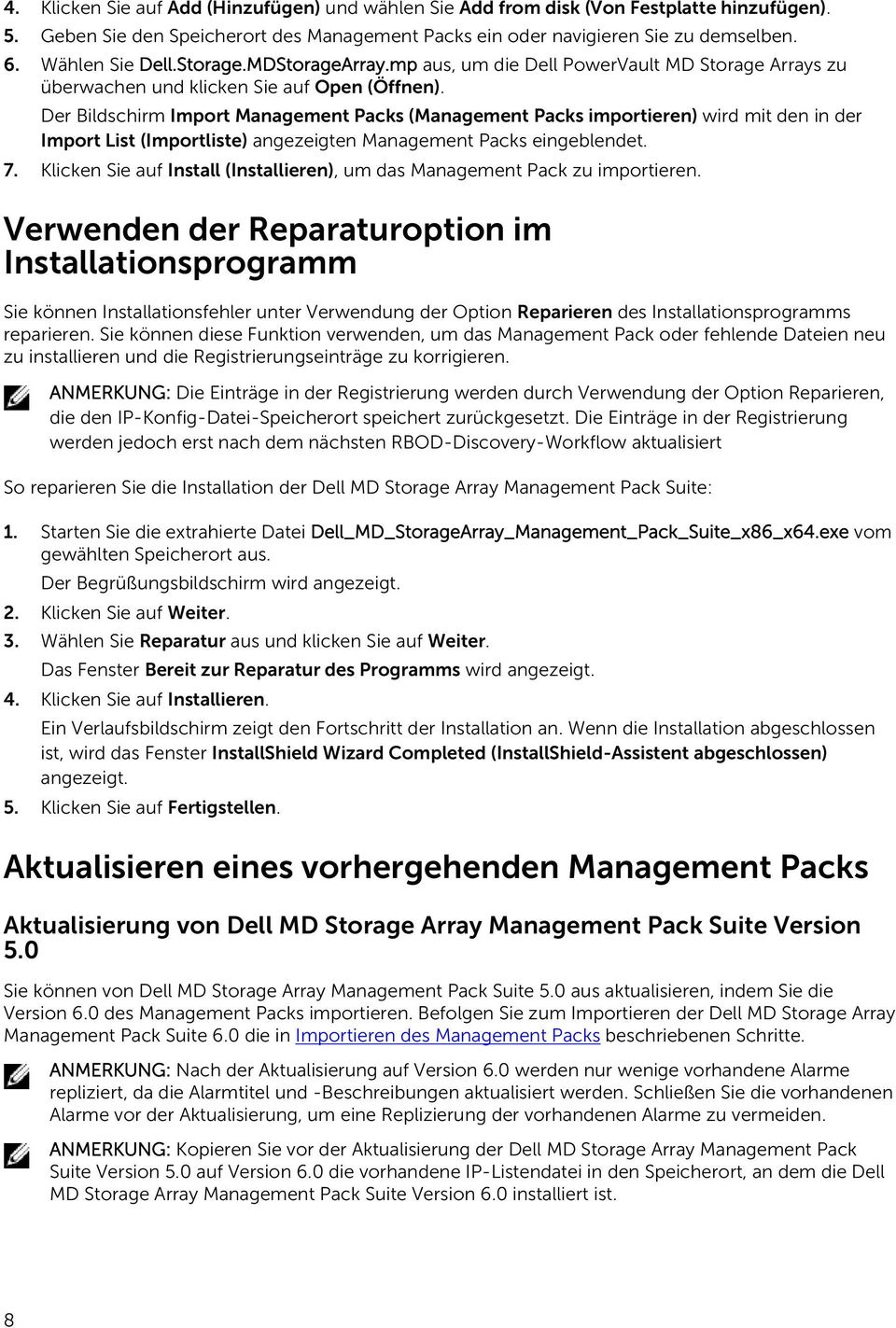 Der Bildschirm Import Management Packs (Management Packs importieren) wird mit den in der Import List (Importliste) angezeigten Management Packs eingeblendet. 7.