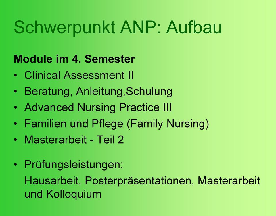 Advanced Nursing Practice III Familien und Pflege (Family Nursing)