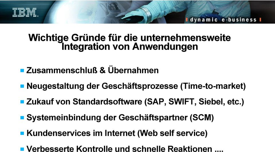 Standardsoftware (SAP, SWIFT, Siebel, etc.