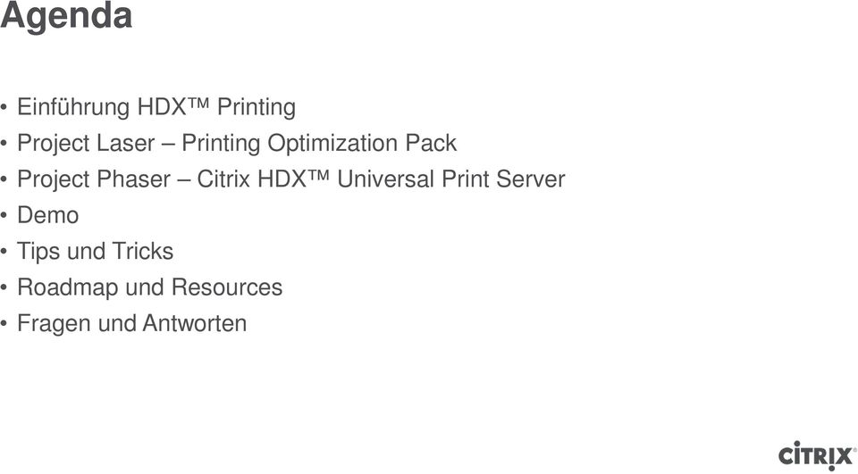 Citrix HDX Universal Print Server Demo Tips