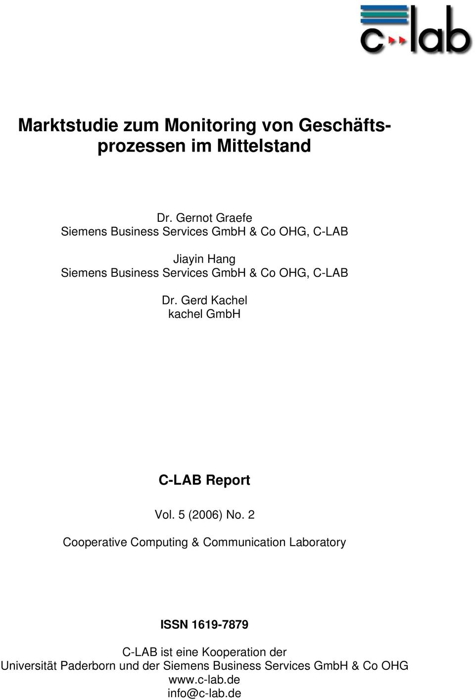 OHG, C-LAB Dr. Gerd Kachel kachel GmbH C-LAB Report Vol. 5 (2006) No.