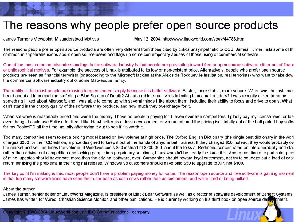 James Turner nails some of the common misapphrehensions about open source users and flags up some contemporary abuses of those using of commercial software.