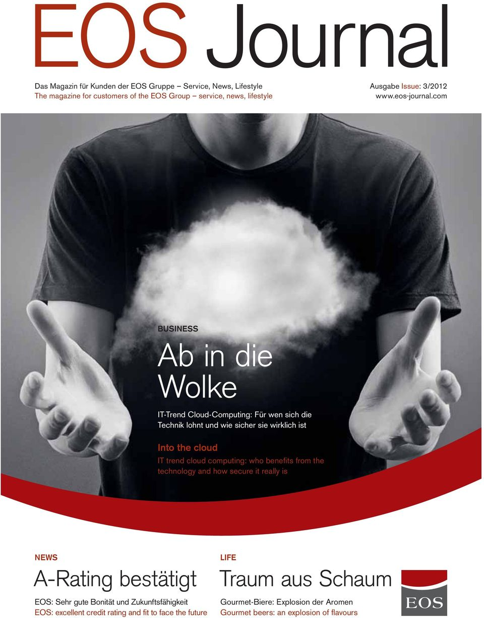 com BUSINESS Ab in die Wolke IT-Trend Cloud-Computing: Für wen sich die Technik lohnt und wie sicher sie wirklich ist Into the cloud IT trend cloud