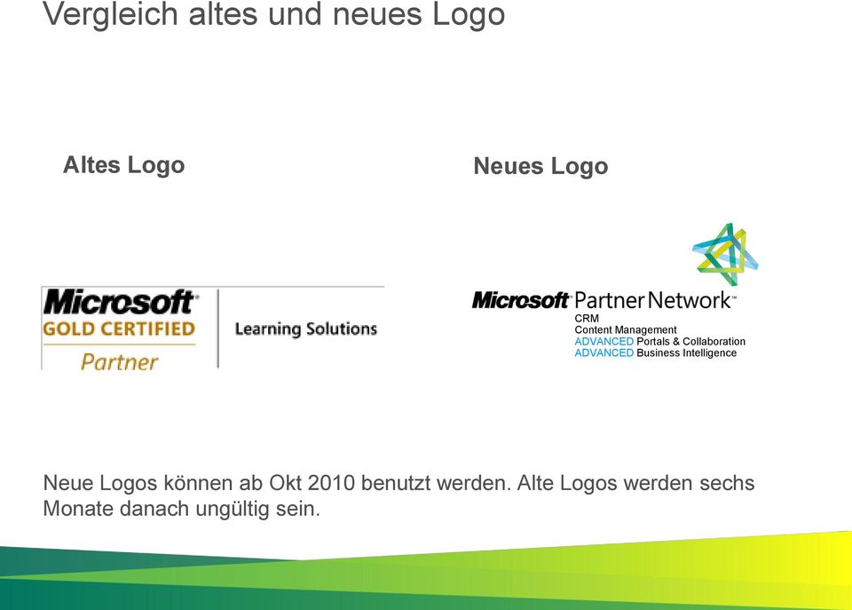 ADVANCED Business Intelligence Neue Logos können ab Okt