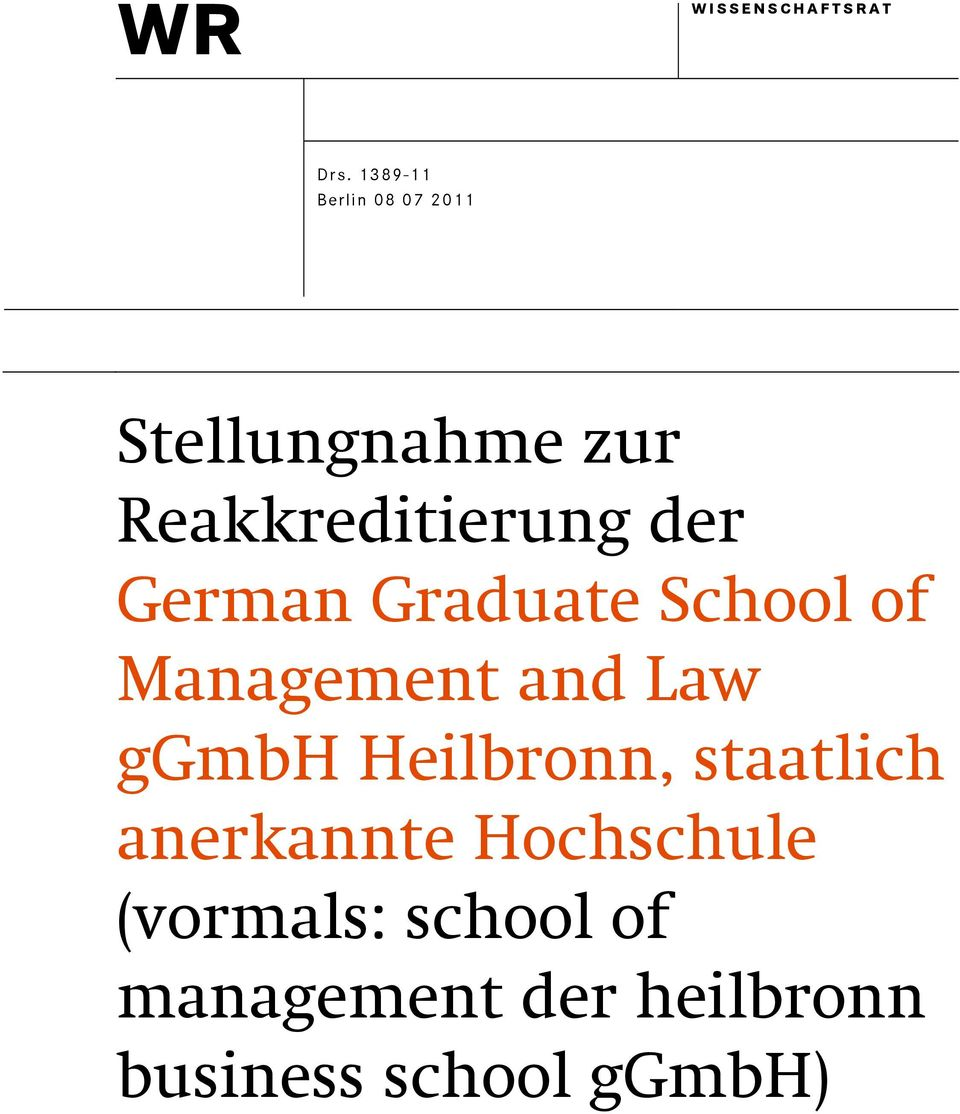 der German Graduate School of Management and Law ggmbh