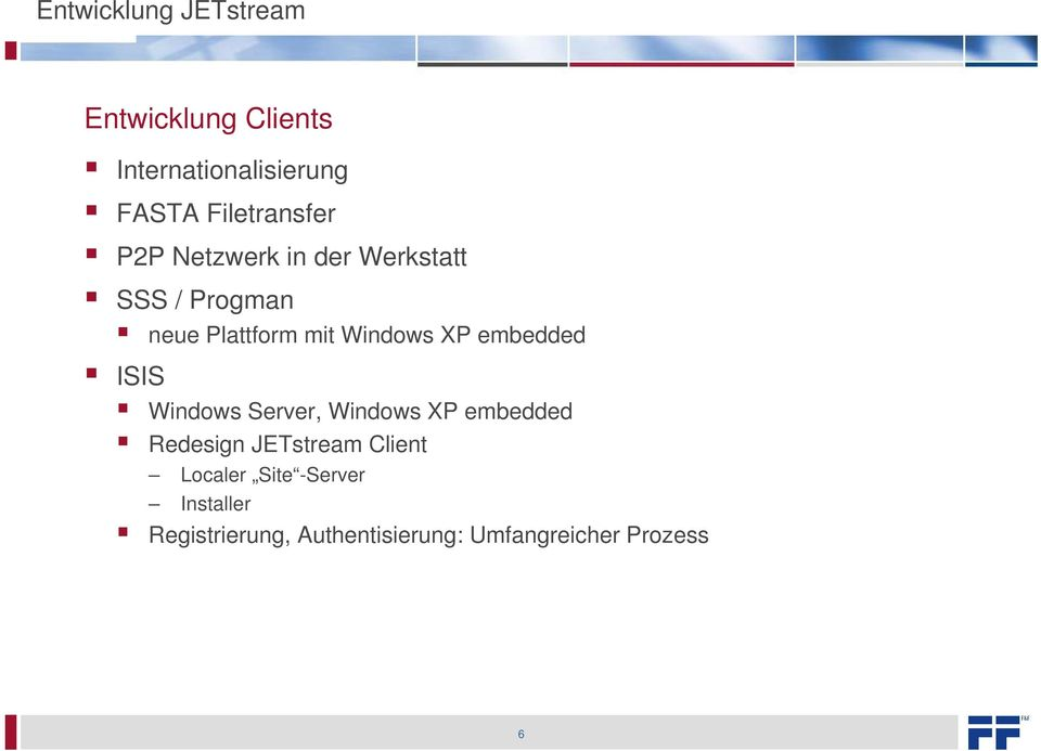 Windows XP embedded ISIS Windows Server, Windows XP embedded Redesign JETstream