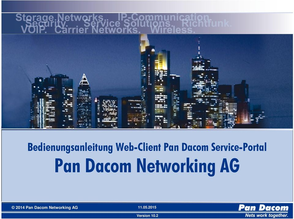 Dacom Networking AG 2014 Pan