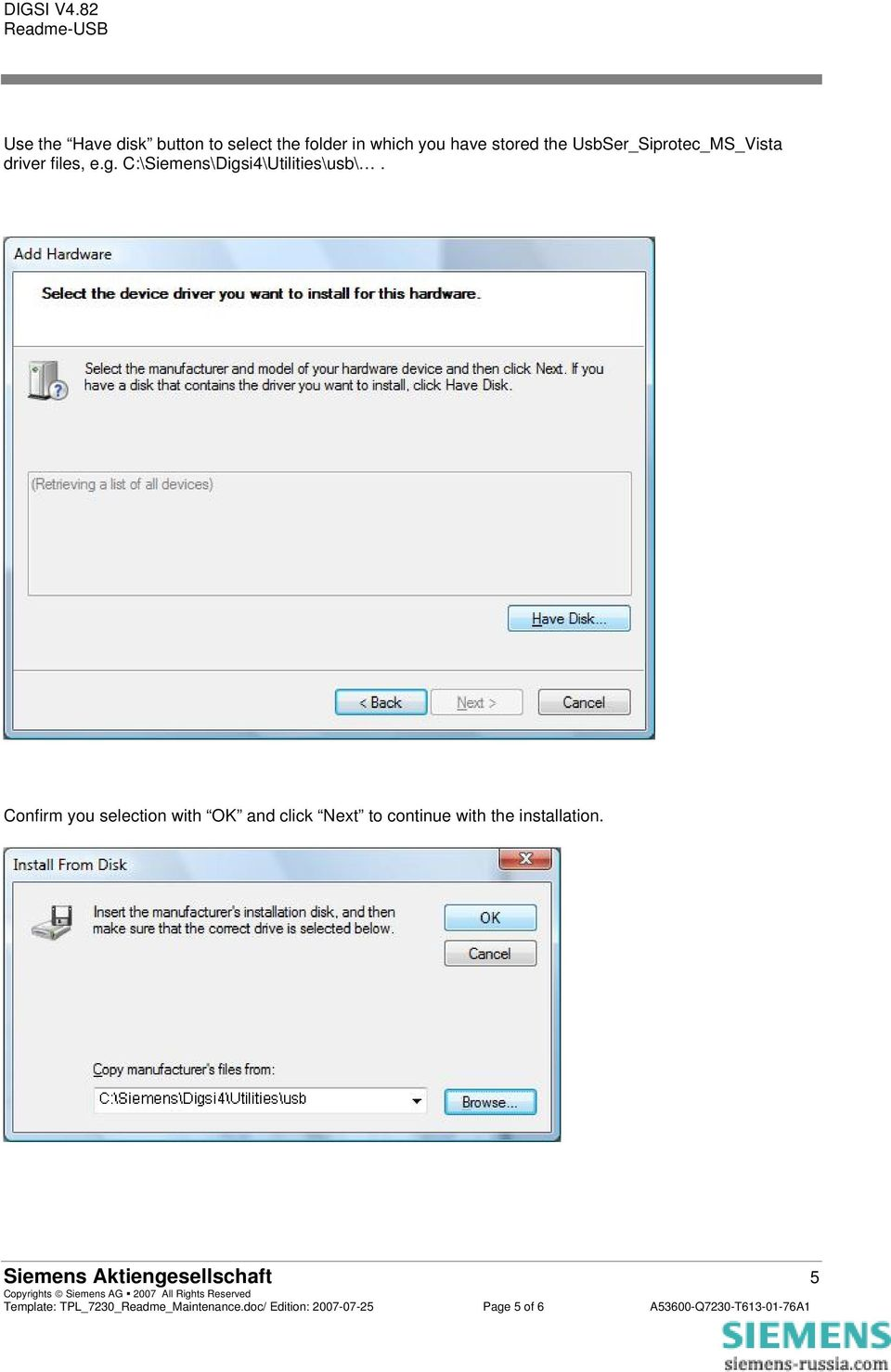Confirm you selection with OK and click Next to continue with the installation.
