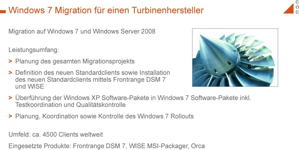 7 und WISE > Überführung der Windows XP Software-Pakete in Windows 7 Software-Pakete inkl.