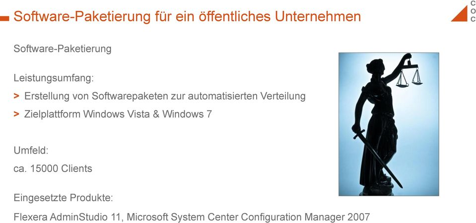 automatisierten Verteilung > Zielplattform Windows Vista & Windows 7